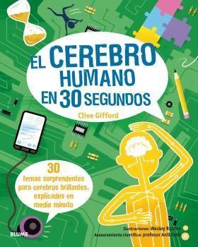 CEREBRO HUMANO EN 30 SEGUNDOS, EL
