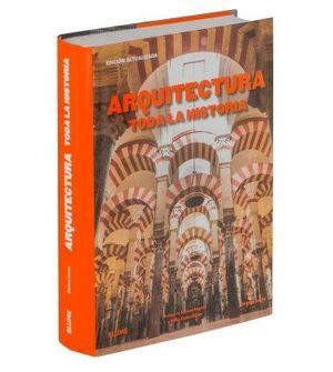 ARQUITECTURA - TODA LA HISTORIA