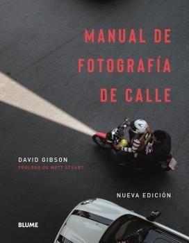 MANUAL DE FOTOGRAFÍA DE CALLE