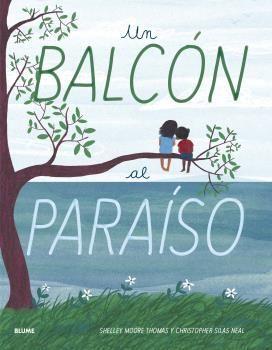 BALCÓN AL PARAÍSO, UN
