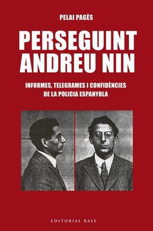 PERSEGUINT ANDREU NIN
