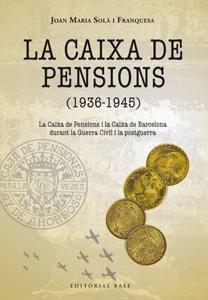 CAIXA DE PENSIONS, LA (1936-1945)