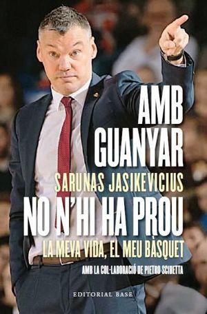 AMB GUANYAR NO N'HI HA PROU