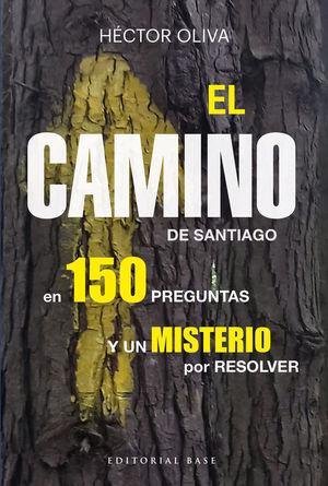CAMINO DE SANTIAGO EN 150 PREGUNTAS, EL