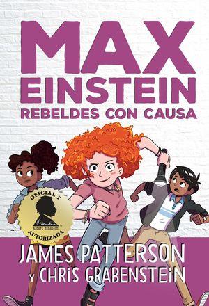 MAX EINSTEIN - REBELDES CON CAUSA