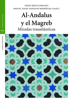AL ANDALUS Y EL MAGREB