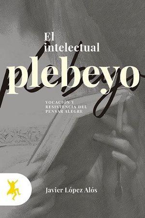 INTELECTUAL PLEBEYO, EL