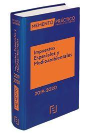 MEMENTO PRÁCTICO IMPUESTOS ESPECIALES Y MEDIOAMBIENTALES 2019-2020