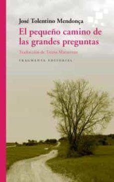 PEQUEÑO CAMINO DE LAS GRANDES PREGUNTAS, EL