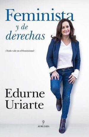 FEMINISTAS Y DE DERECHAS