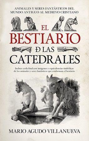 BESTIARIO DE LAS CATEDRALES, EL
