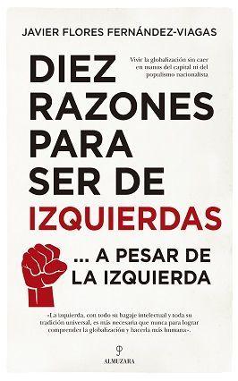 DIEZ RAZONES PARA SER DE IZQUIERDAS...