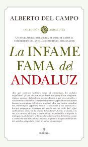 INFAME FAMA DEL ANDALUZ, LA