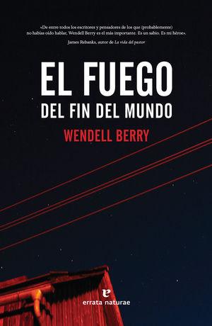 FUEGO DEL FIN DEL MUNDO, EL