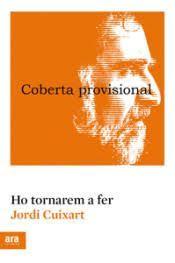 HO TORNAREM A FER