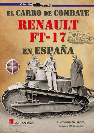 CARRO DE COMBATE RENAULT FT-17 EN ESPAÑA, EL
