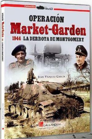 OPERACION MARKET-GARDEN 1944