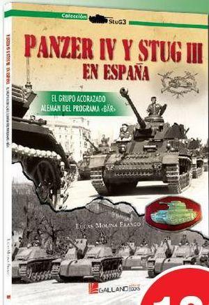 PANZER IV Y STUG III - ARMAS ALEMANAS EN ESPAÑA 1939-1945