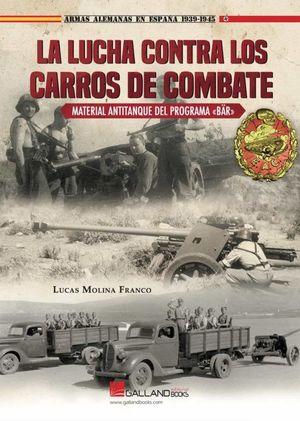 LUCHA CONTRA LOS CARROS DE COMBATE, LA