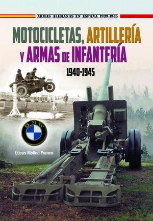 MOTOCICLETAS, ARTILLERIA Y ARMAS INFANTER