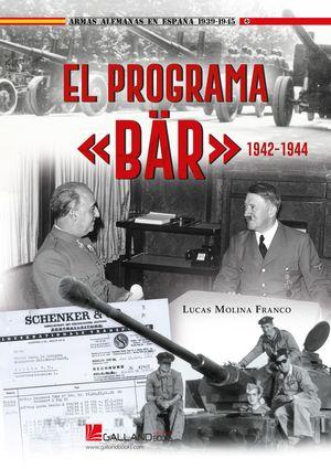 PROGRAMA BAR 1942-1944, EL