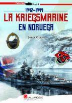 KRIEGSMARINE EN NORUEGA 1942-1944, LA