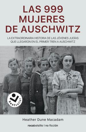 999 MUJERES DE AUSCHWITZ, LAS