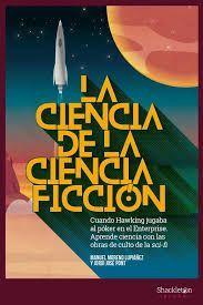 CIENCIA DE LA CIENCIA-FICCIÓN, LA