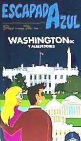 WASHINGTON DC Y ALREDEDORES, ESCAPADA AZUL