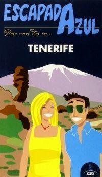 TENERIFE, GUIA ESCAPADA AZUL