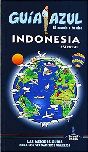 INDONESIA ESENCIAL, GUIA AZUL