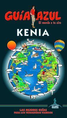 KENIA. GUIA AZUL