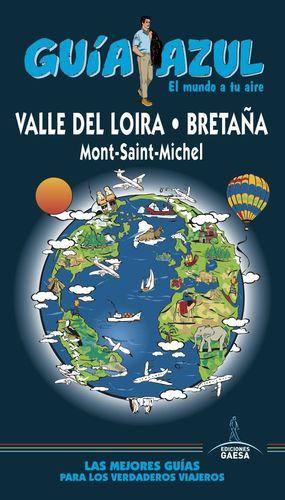 VALLE DEL LOIRA, BRETAÑA, MONT-SAINT-MICHEL. GUIA AZUL