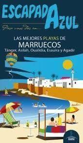 LAS MEJORES PLAYAS DE MARRUECOS, ESCAPADA AZUL