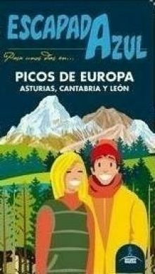PICOS DE EUROPA, GUIA ESCAPADA AZUL