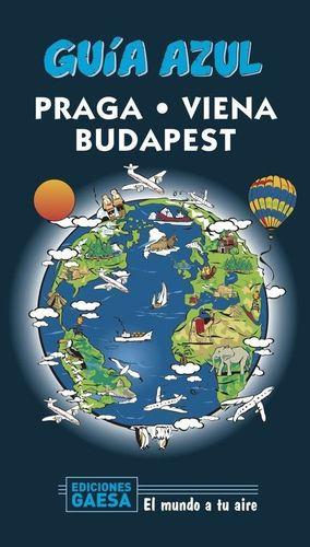 PRAGA, VIENA Y BUDAPEST - GUIA AZUL