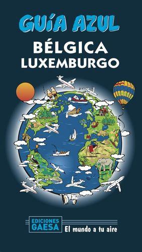 BÉLGICA Y LUXEMBURGO - GUIA AZUL