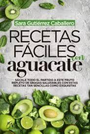 RECETAS FÁCILES CON AGUACATE