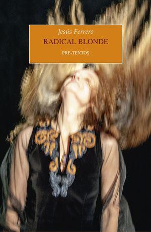 RADICAL BLONDE