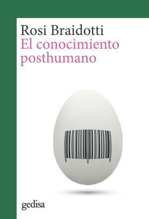 CONOCIMIENTO POSTHUMANO, EL