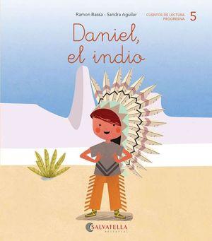 DANIEL, EL INDIO
