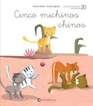 CINCO MICHINOS CHINOS