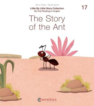 STORY OF THE ANT, THE