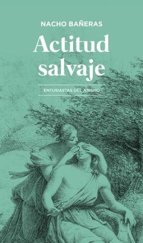 ACTITUD SALVAJE