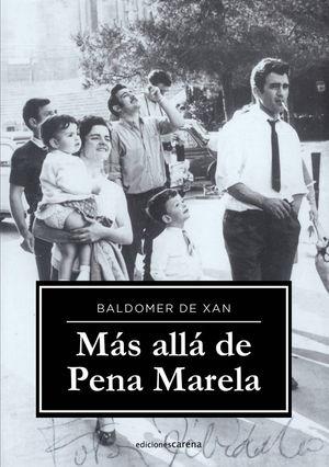 MAS ALLA DE PENA MARELA