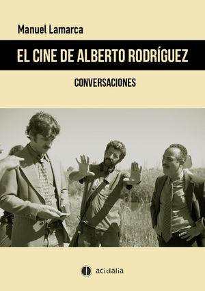 CINE DE ALBERTO RODRÍGUEZ, EL