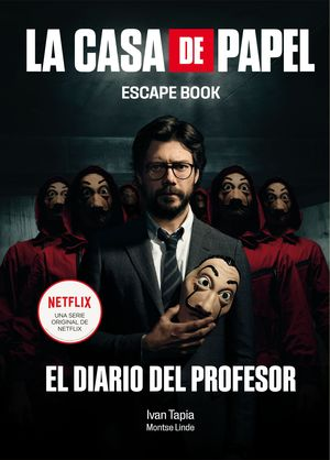CASA DE PAPEL, LA. ESCAPE BOOK