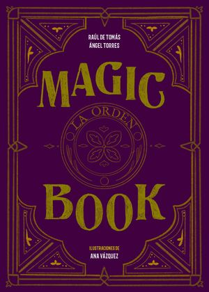 MAGIC BOOK. LA ORDEN