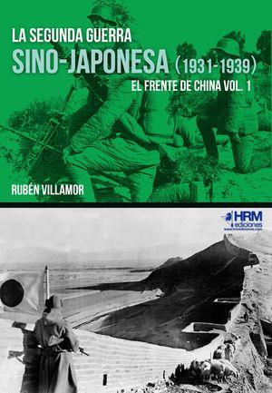 SEGUNDA GUERRA SINO-JAPONESA (1931-1939), LA