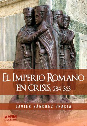 IMPERIO ROMANO EN CRISIS, 284-363, EL